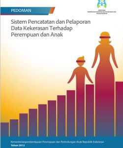 Book Cover: Pedoman Sistem Pencatatan dan Pelaporan Data Kekerasan Terhadap Perempuan dan Anak